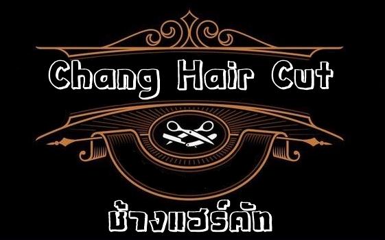 Chang Hair Cut